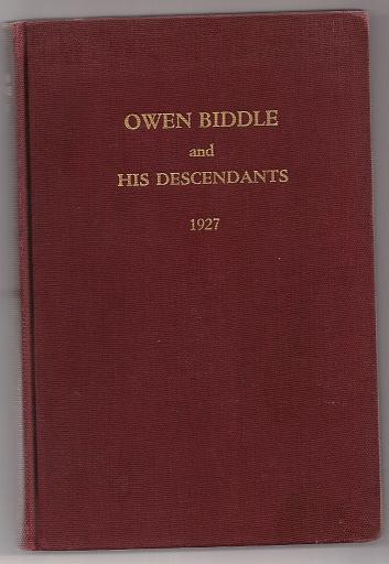 Image for A Sketch of Owen Biddle to which is added A Short Account of the Parke Family together with A List of His Descendants