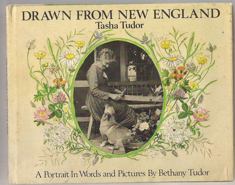 Image for Drawn from New England Tasha Tudor, A Portrait in Words and Pictures
