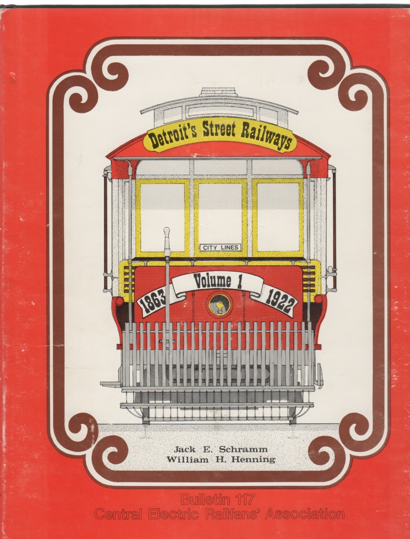 Image for Detroit's Street Railways Volume I: City Lines 1863-1922