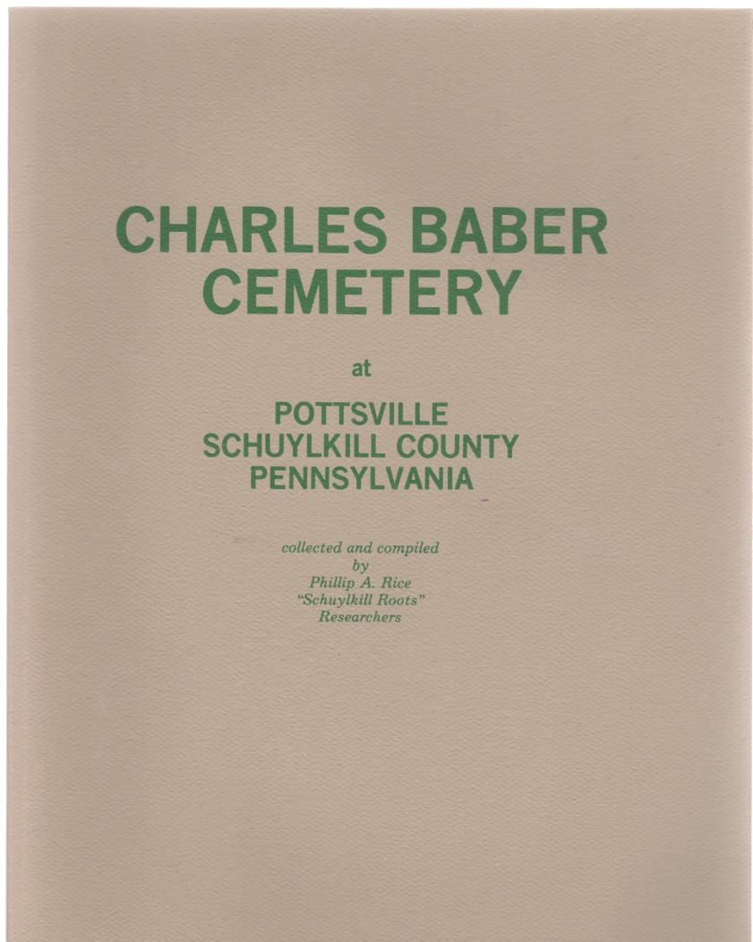 Charles Baber Cemetery at Pottsville Schuylkill County Pennsylvania