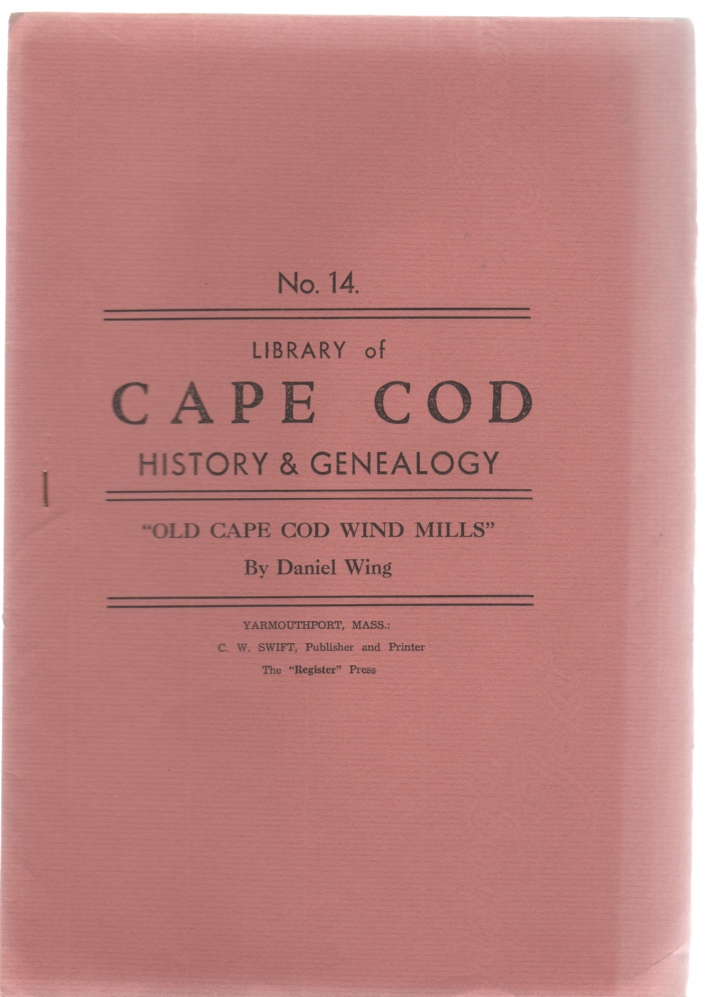 Image for Library of Cape Cod History & Genealogy No. 14 Old Cape Cod Wind Mills