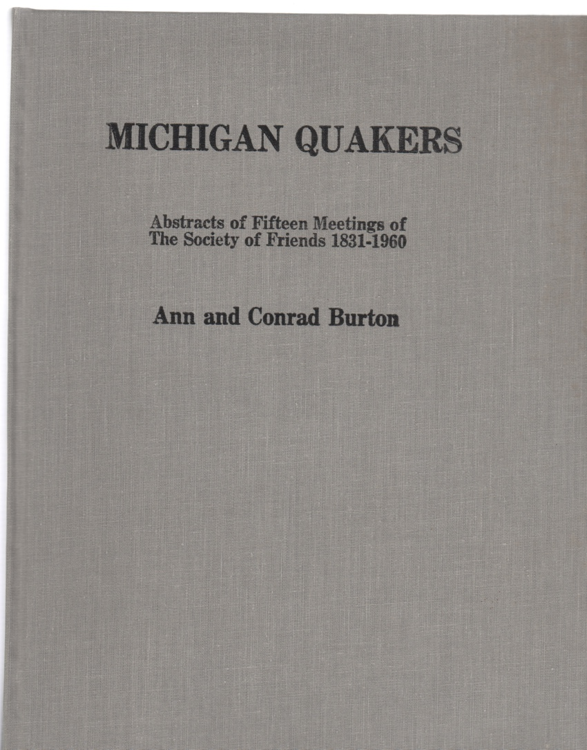 Image for Michigan Quakers Abstracts of Fifteen Meetings of the Society of Friends 1831-1960