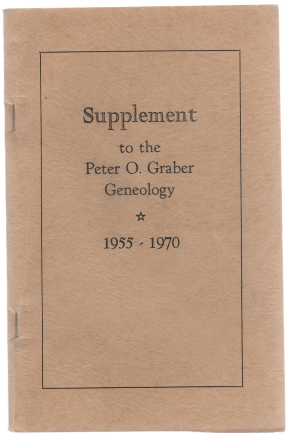 Image for Supplement to the Peter O. Graber Geneology