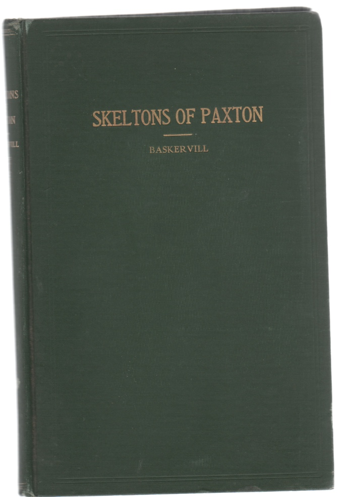 Image for The Skeltons of Paxton and Their Connections Including Sketches of the Families of Skelton, Gifford and Crane