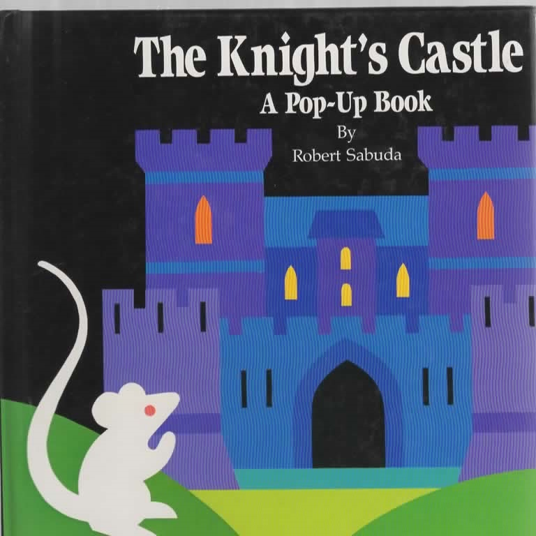 The Knight's Castle A Pop-Up Book