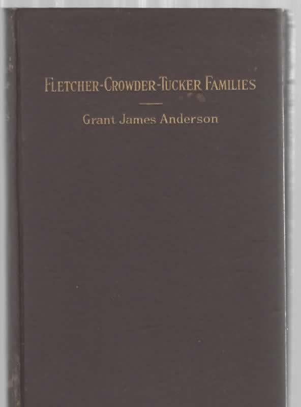 Image for Genealogy in Part, of the Fletcher-Crowder-Tucker Families