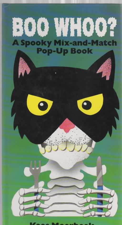 Boo Whoo? A Spooky Mix-and-Match Pop-Up Book