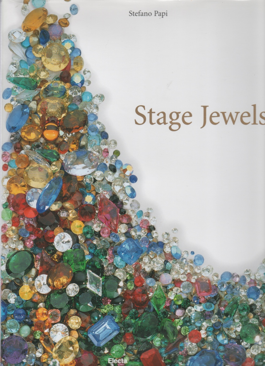 Image for Stage Jewels Through the Careers of Four Famous 20th Century Sopranos