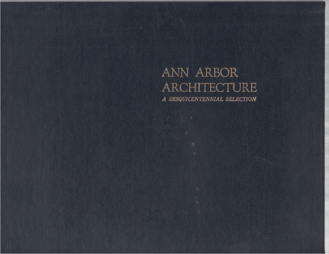 Image for Ann Arbor Architecture a sesquicentennial selection