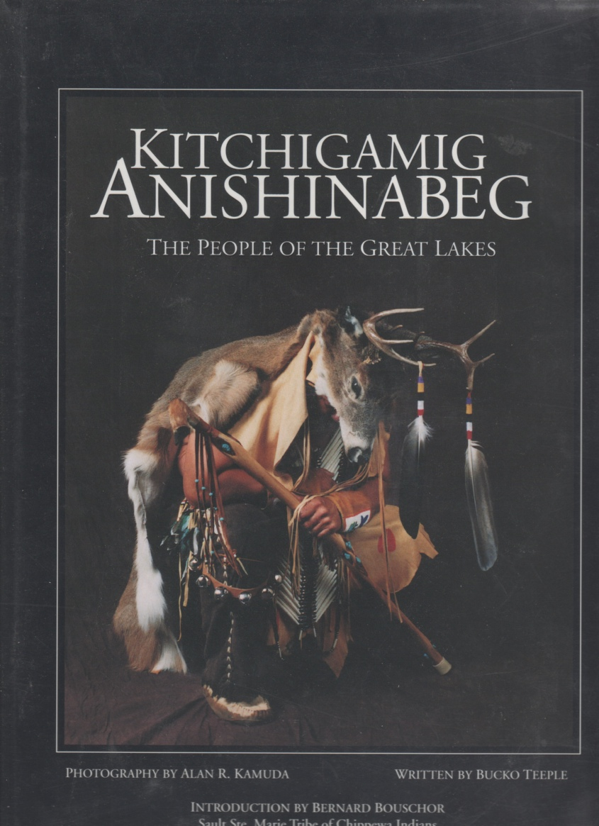 Image for Kitchigamig Anishinabeg: The People of the Great Lakes
