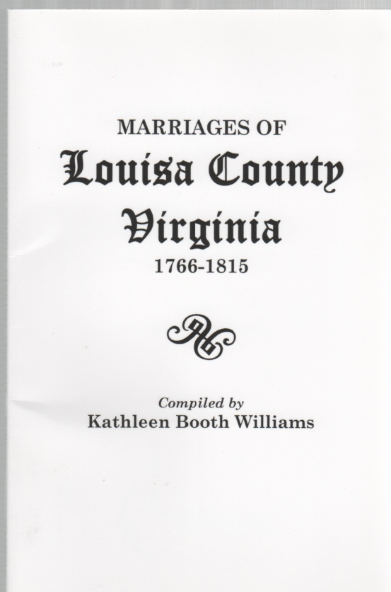 Image for Marriages of Louisa County Virginia 1766-1815