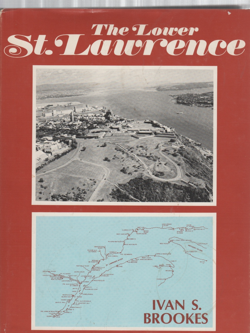 Image for The Lower St. Lawrence A Pictorial History of Shipping and Industrial Development