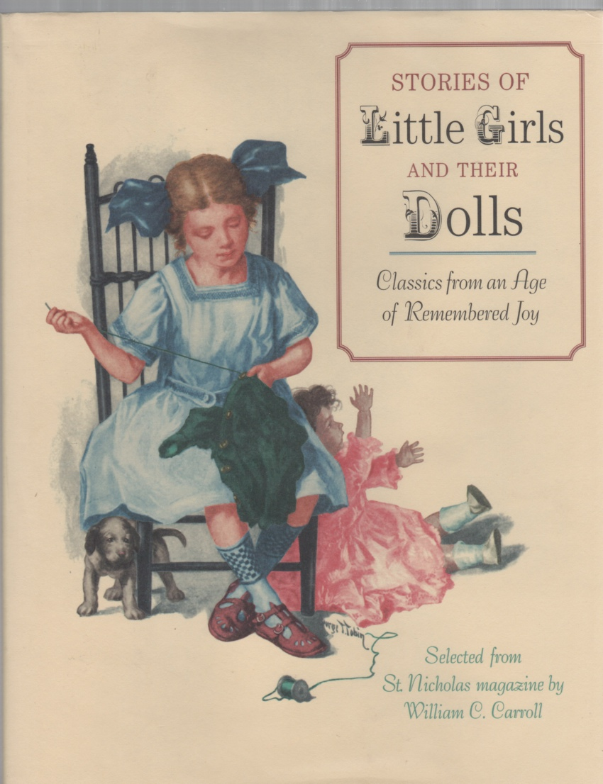 Image for Stories of Little Girls and Their Dolls Classics from an Age of Remembered Joy