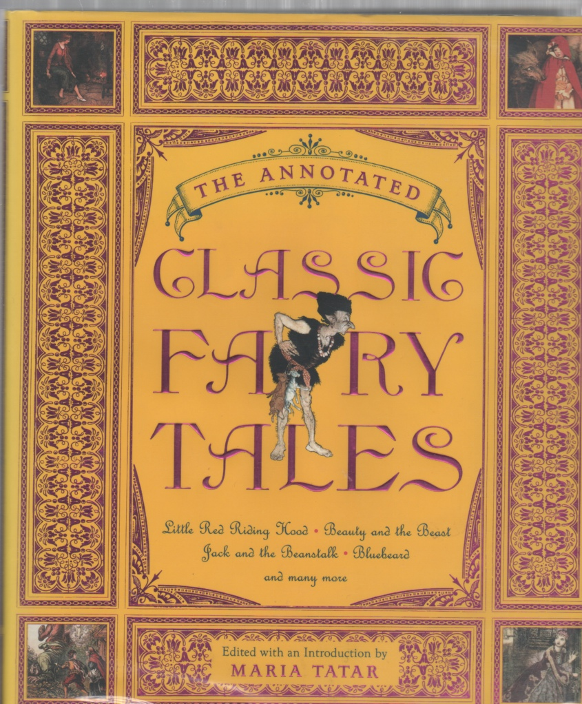 Image for The Annotated Classic Fairy Tales
