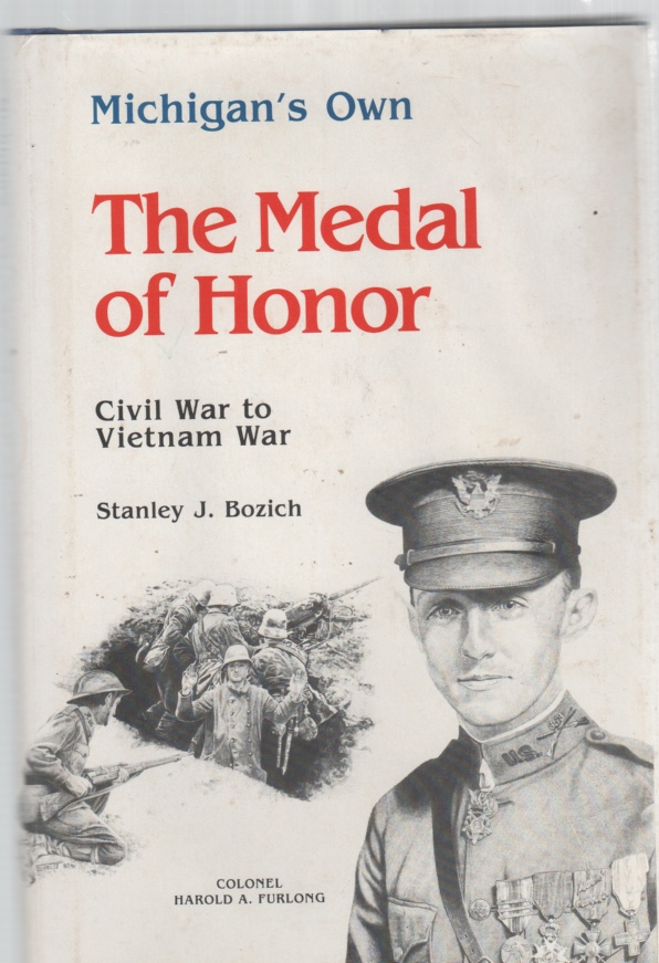 Image for Michigan's Own The Medal of Honor Civil War to Vietnam War