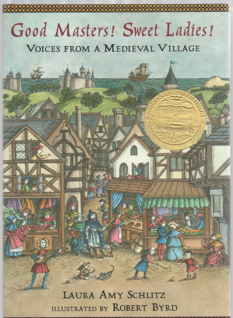 Image for Good Masters! Sweet Ladies! Voices from a Medieval Village