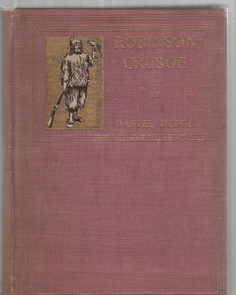 Image for The Life and Strange Surprising Adventures of Robinson Crusoe, Of York Mariner, as Related by Himself