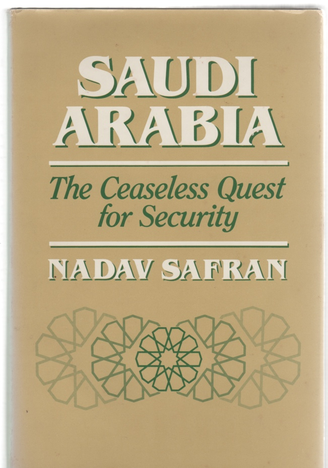 Image for Saudi Arabia The Ceaseless Quest for Security