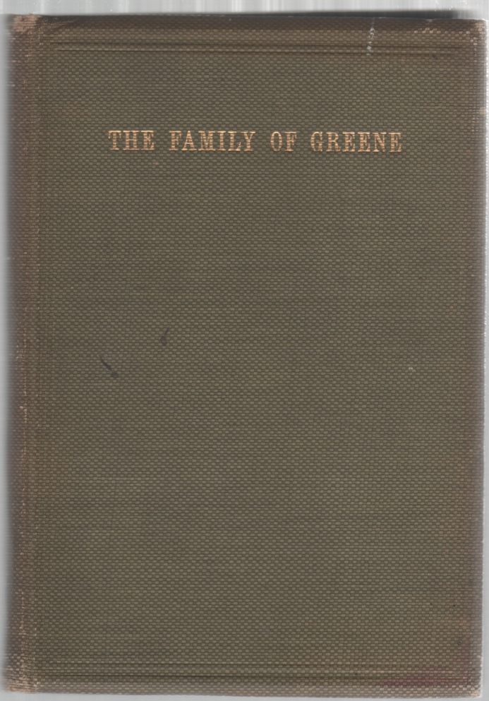 Image for The Greene Family in England and America with Pedigrees