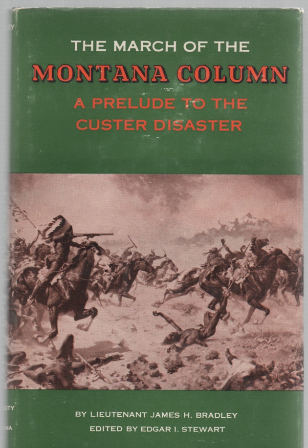 Image for The March of the Montana Column A Prelude to the Custer Disaster