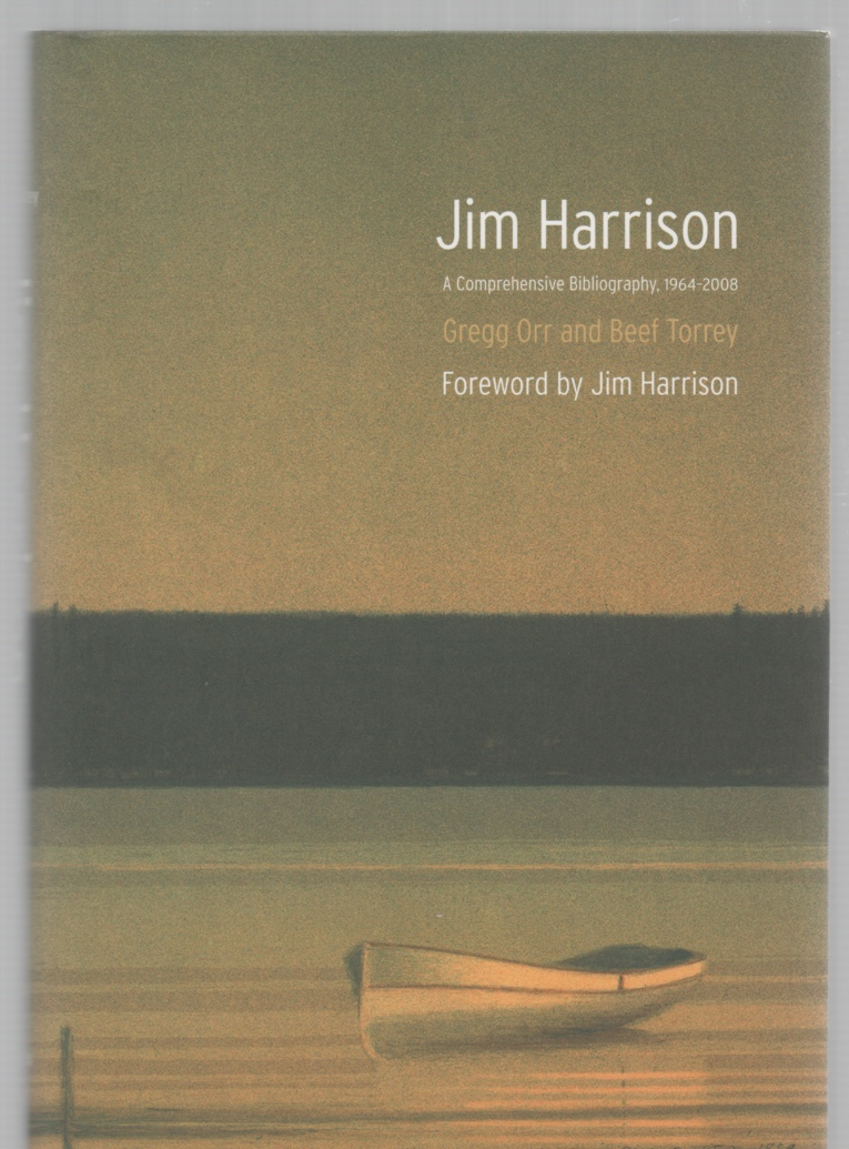 Image for Jim Harrison A Comprehensive Bibliography, 1964-2008