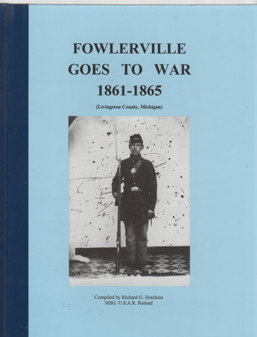 Image for Fowlerville Goes to War 1861-1865 (Livingston County, Michigan)