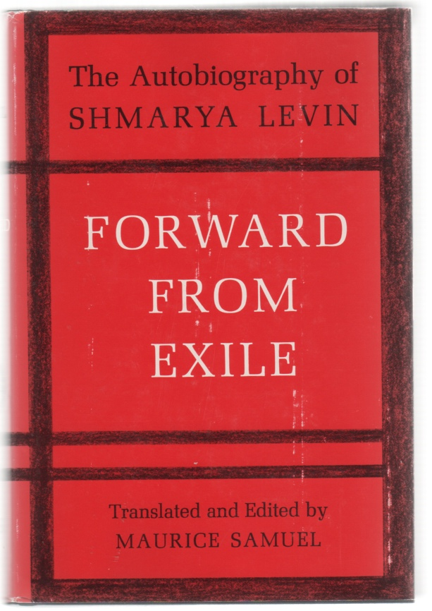 Image for Forward From Exile The Autobiography of Shmarya Levin