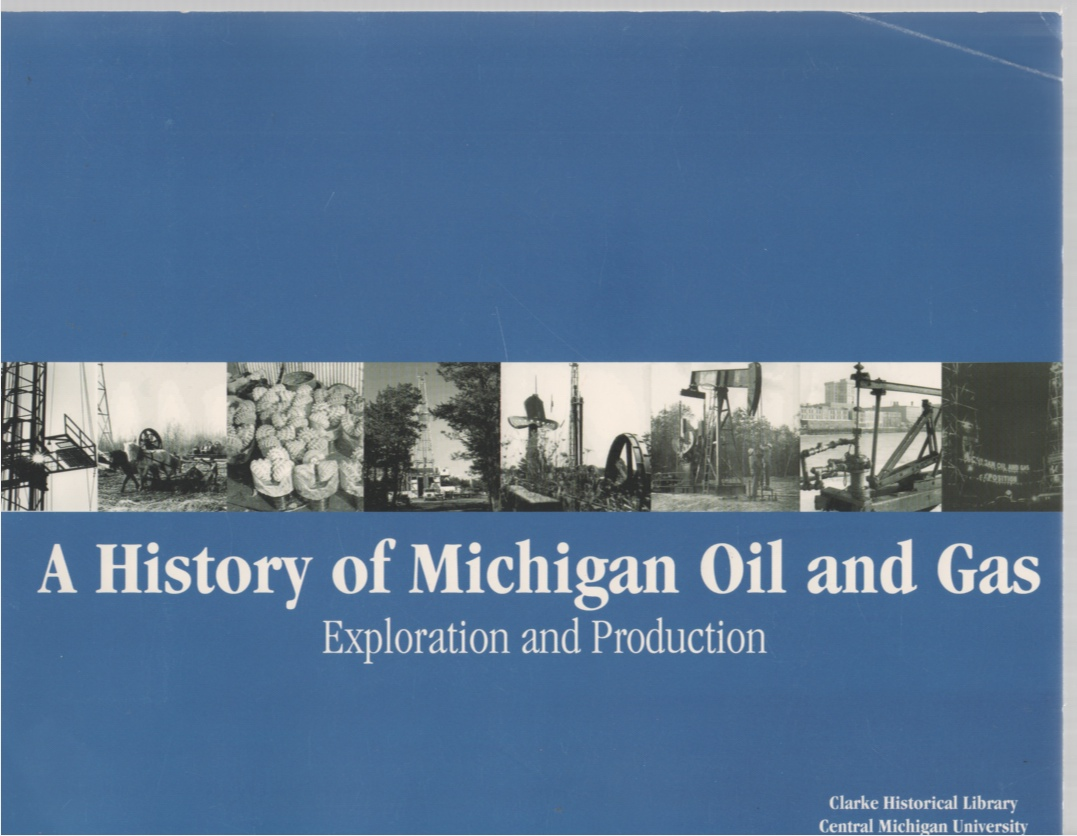 Image for A History of Michigan Oil and Gas Exploration and Production
