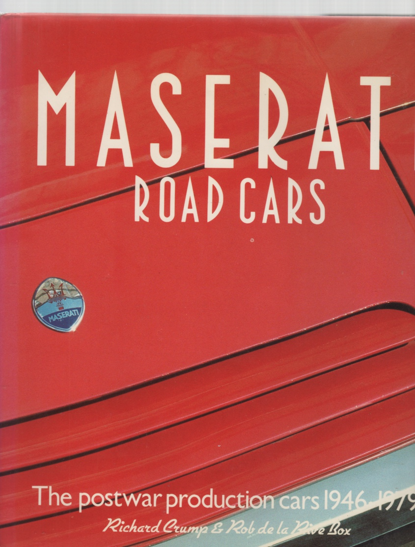 Image for Maserati Road Cars The postwar production cars 1946 to 1979