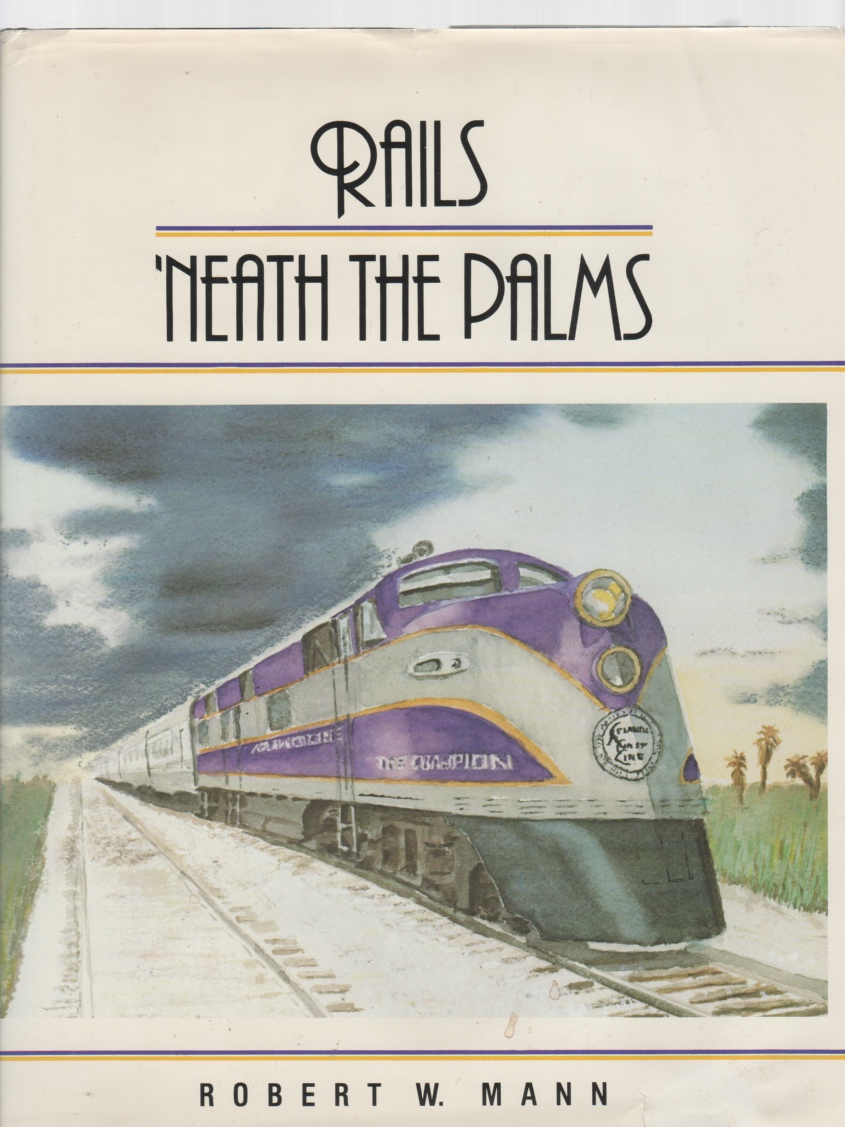 Image for Rails 'neath the Palms