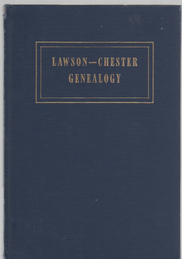 Image for Lawson-Chester Genealogy