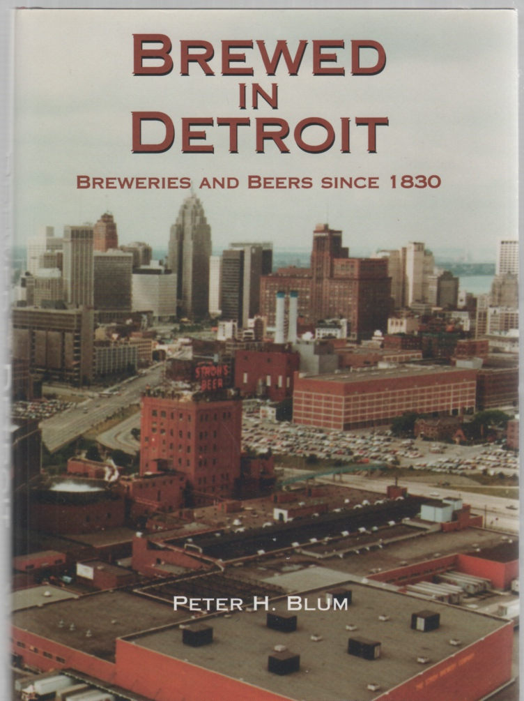 Image for Brewed in Detroit Breweries and Beers Since 1830