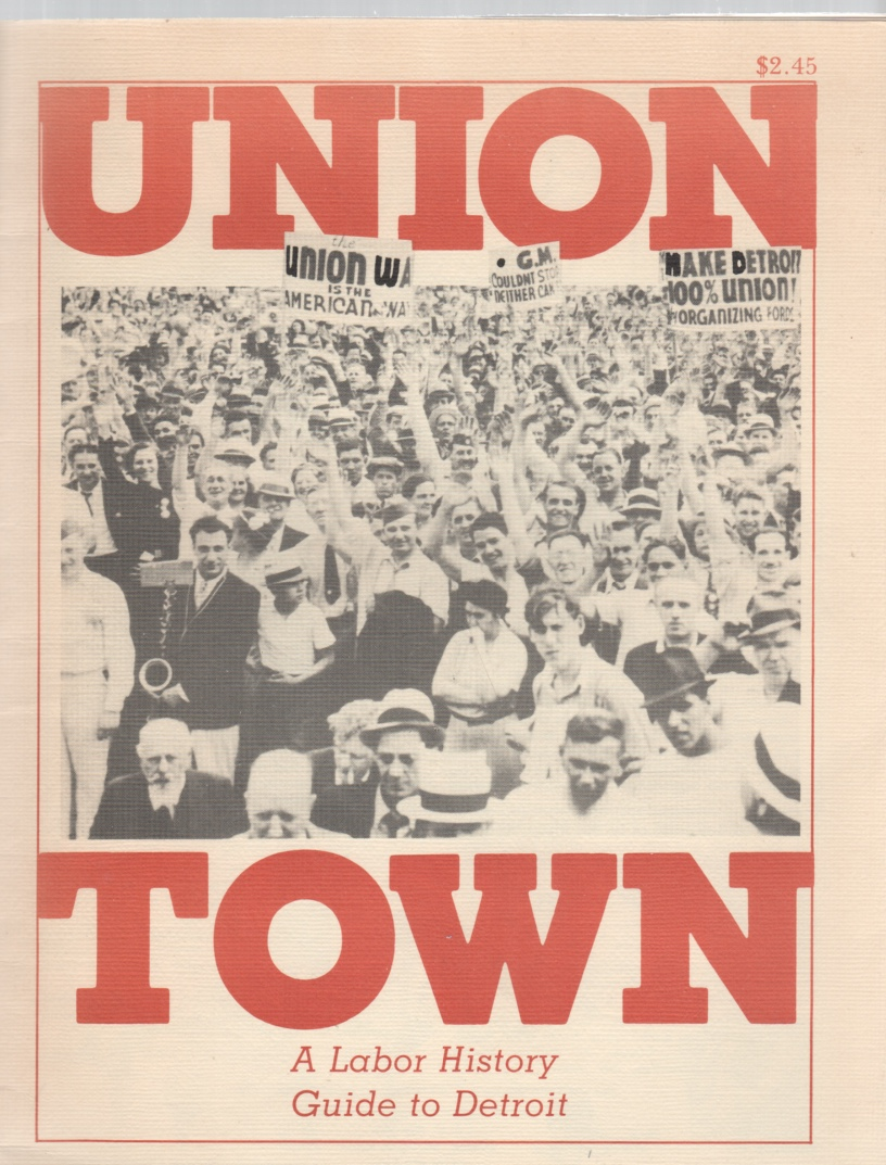 Image for Union Town A Labor History Guide to Detroit