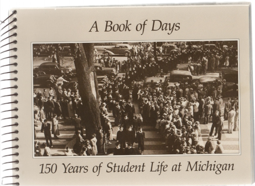 Image for A Book of Days 150 Years of Student Life at Michigan