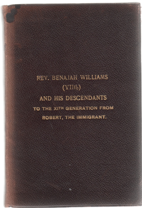 Image for Rev. Benajah Williams (VII) and His Descendants to the XIth Generation from Robert, the Immigrant