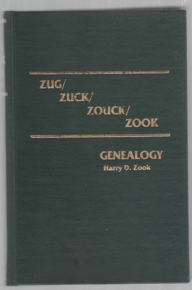 Image for Zug/Zuck/Zouck/Zook Genealogy
