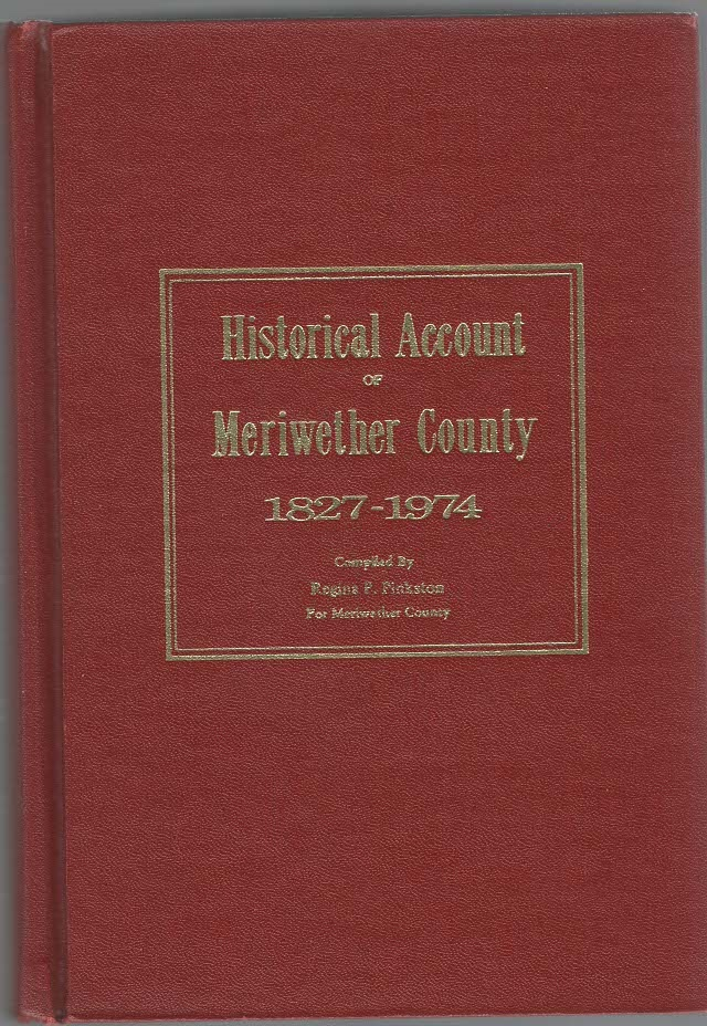 Image for Historical Account of Meriwether County 1827-1974