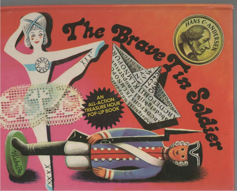 The Brave Tin Soldier An All-Action Treasure Hour Pop-Up Book
