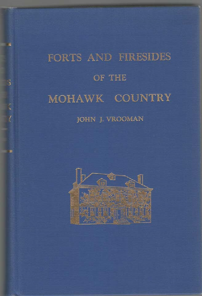 Image for Forts and Firesides of the Mohawk Valley New York