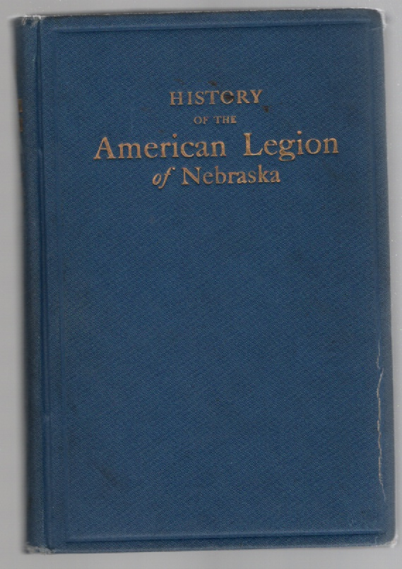 Image for History of the Nebraska America Legion