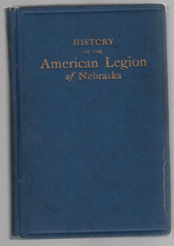 History of the Nebraska America Legion