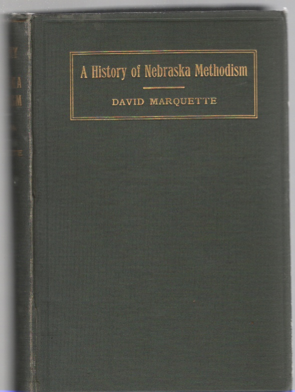 Image for A History of Nebraska Methodism First Half-Century 1854-1904