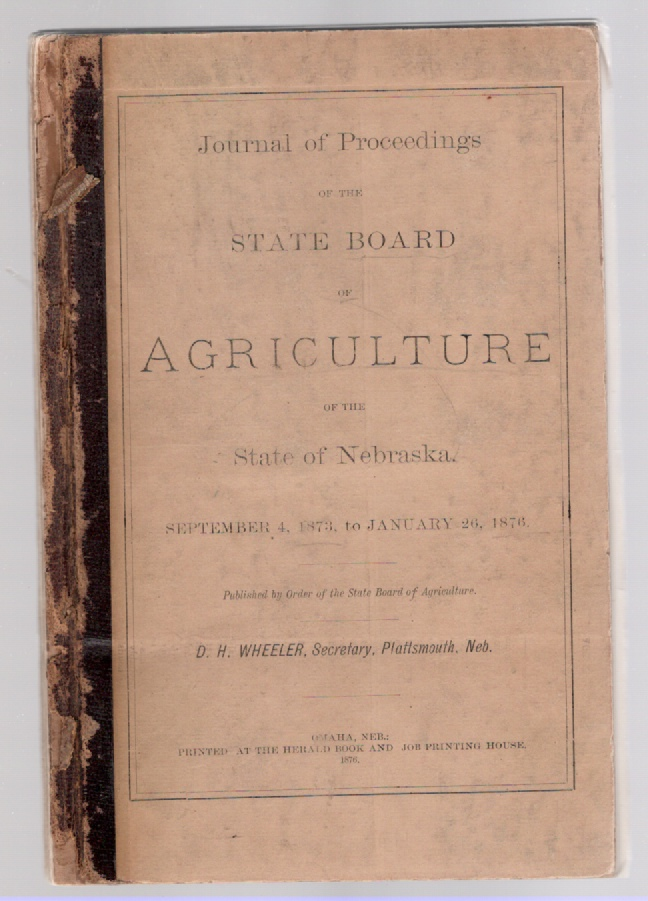 Image for Journal of Proceedings of the State Board of Agriculture of the State of Nebraska September 4, 1873, to January 26, 1876 Published by Order of the State Board of Agriculture