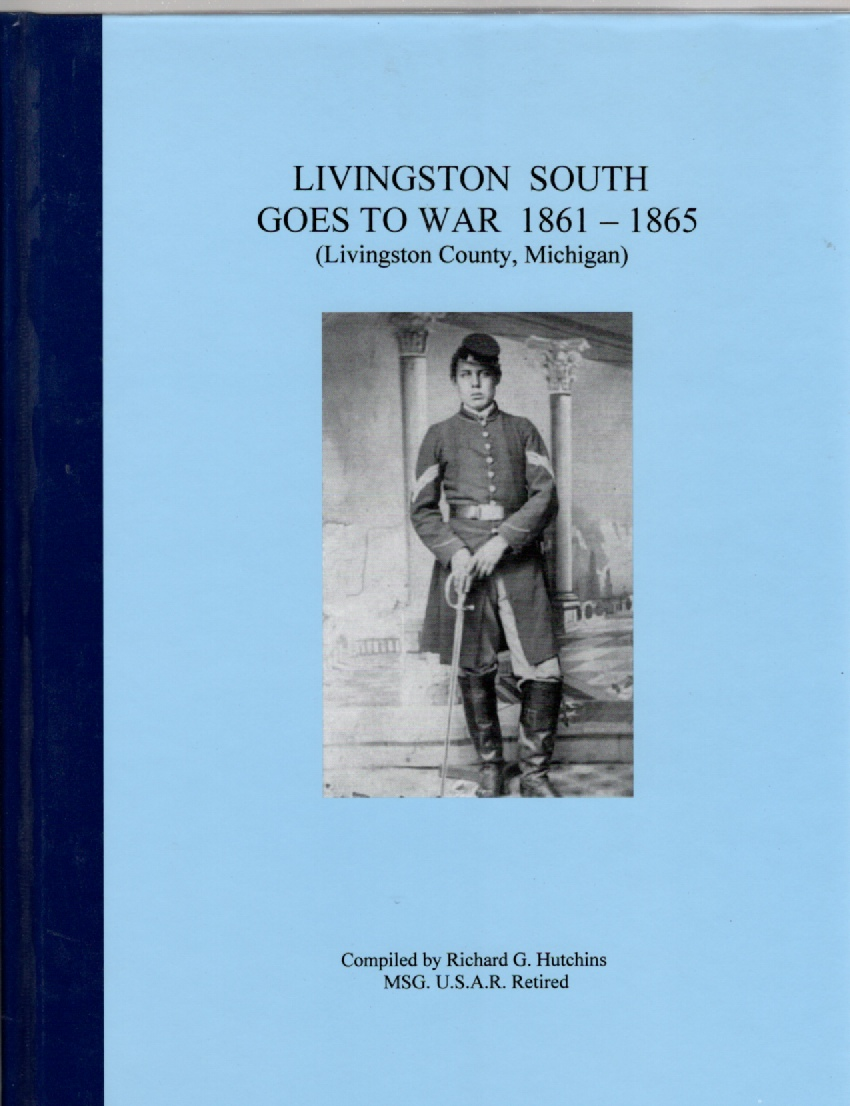 Image for Livingston South Goes to War 1861-1865 (Livingston County, Michigan)