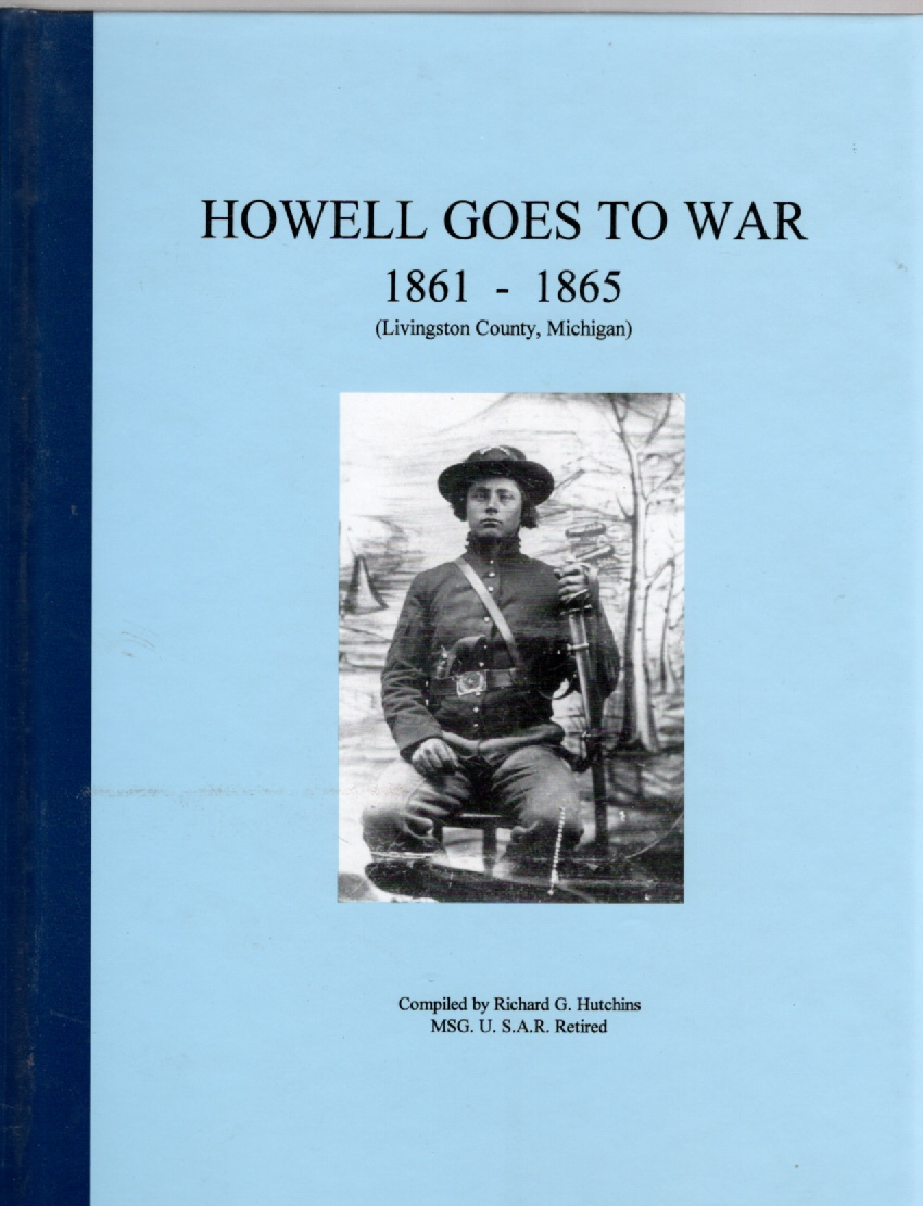 Image for Howell Goes to War 1861-1865 (Livingston County, Michigan)
