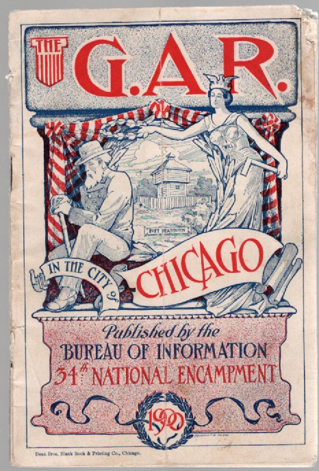 Image for Thirty-Fourth National Encampment Grand Army of the Republic Chicago, August 26 to September 1, 1900 (The G.A.R. in the City of Chicago)