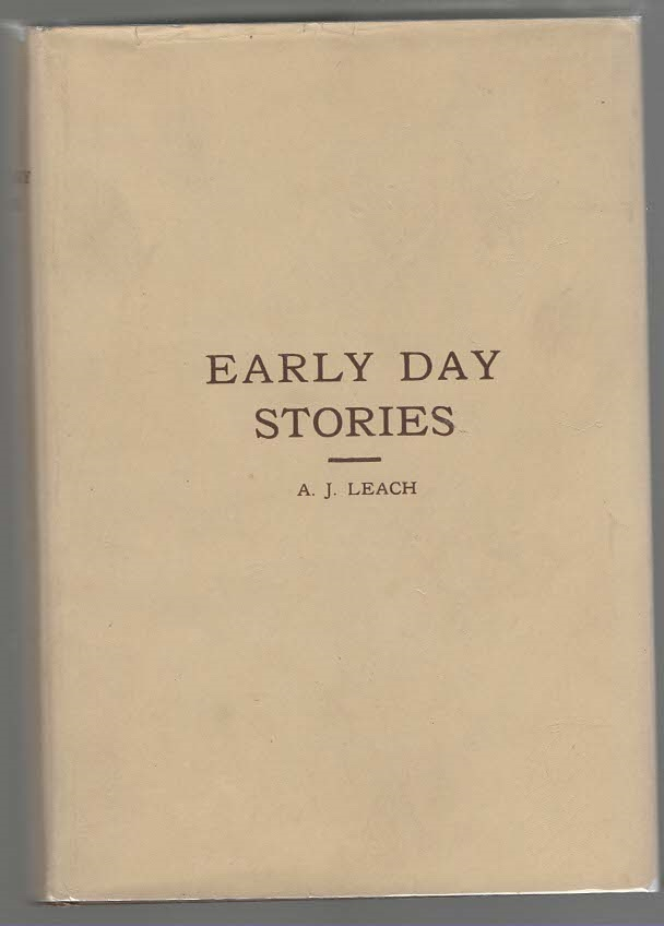 Image for Early Day Stories The Overland Trail, Animals and Birds that Lived Here, Hunting Stories, Looking Backward