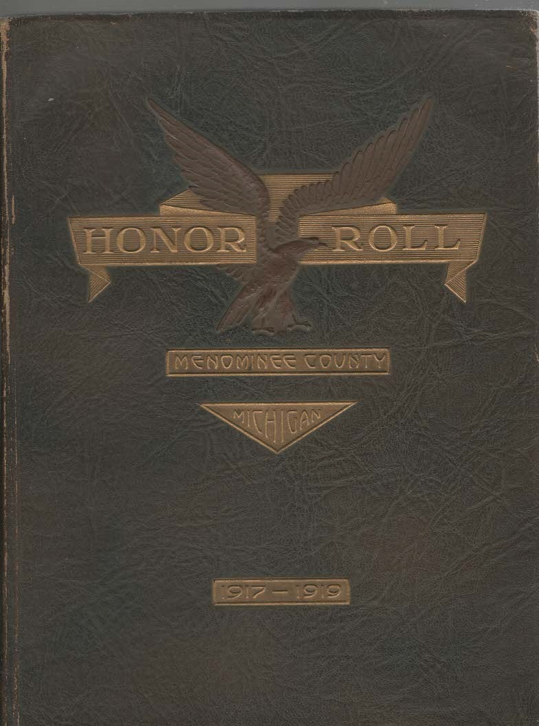 Image for The Honor Roll of Menominee County Michigan in the World War 1917-1918-1919
