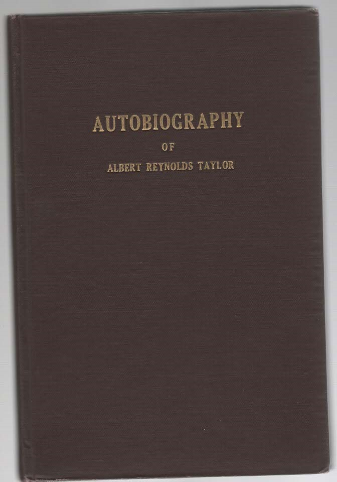Image for Autobiography of Albert Reynolds Taylor