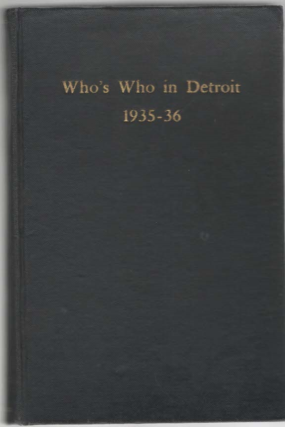Image for Who's Who in Detroit 1935-1936 A biographical dictionary of representative men and women of metropolitan Detroit